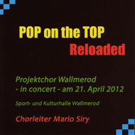 POP on the TOP Reloaded - Projektchor Wallmerod